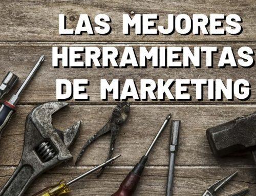 Herramientas de marketing: las 26 mejores herramientas para vender más