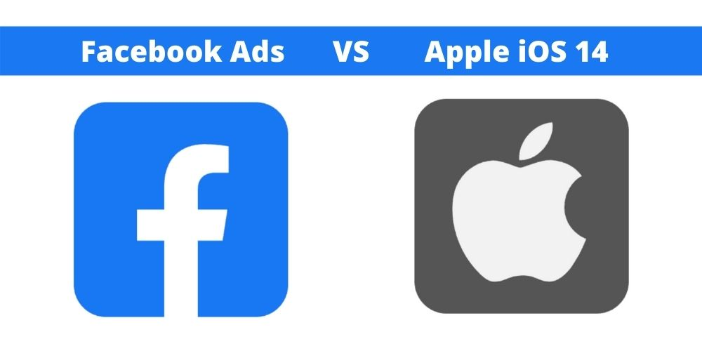 Facebook Ads y iOS 14