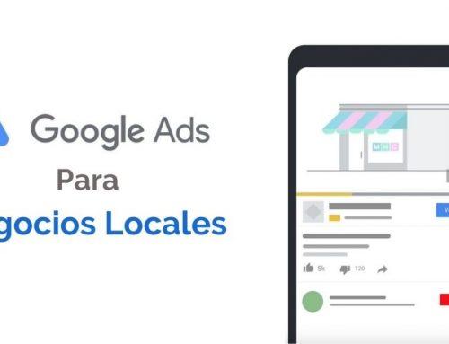 Google Ads para Negocios Locales: Guía para iniciar correctamente